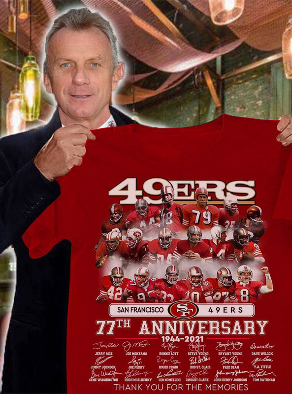 San Francisco 49ers 77th anniversary 1944 2021 thank you for the memories signatures shirt