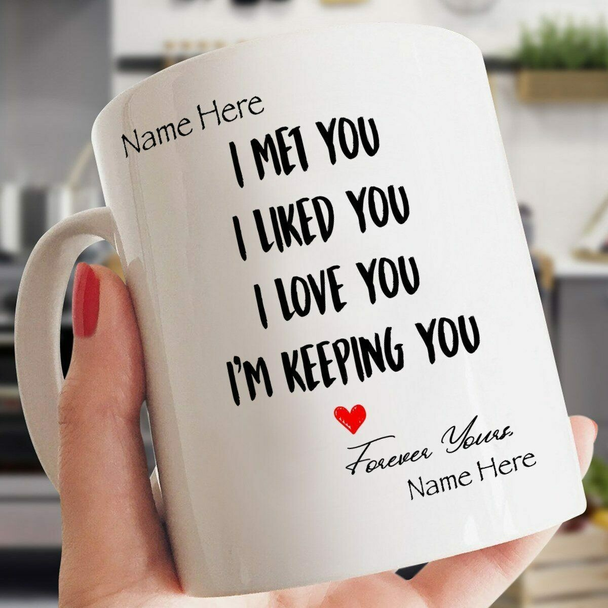 I Met You I Liked You I Love You Im Keeping You, Personalized Valentine's Day Gift, Valentine's Day