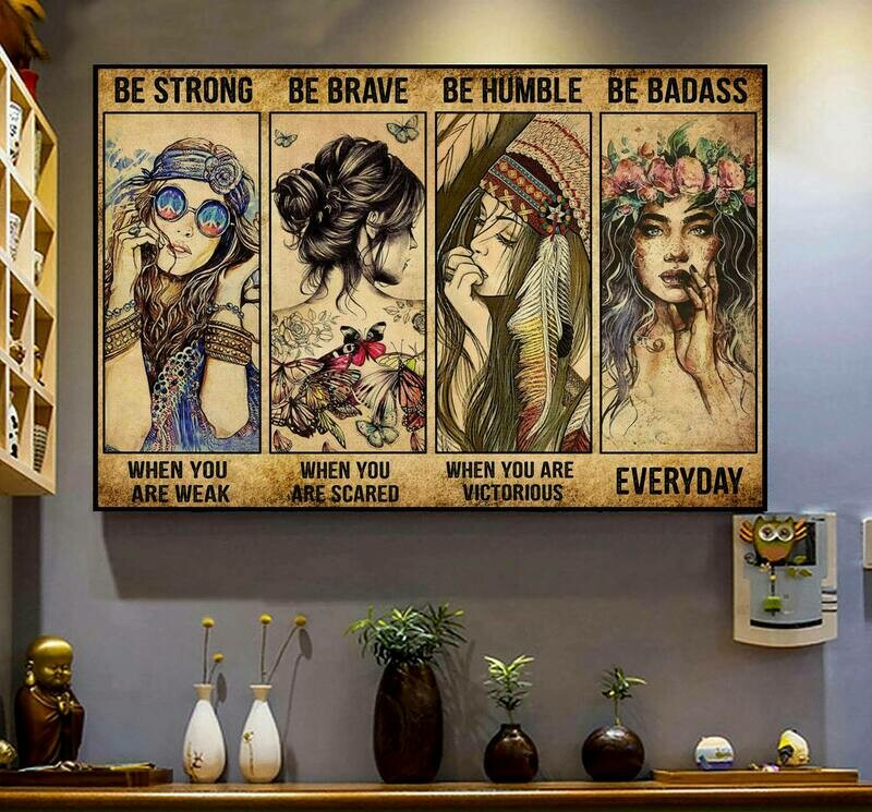 Hippie Girl Poster, Be Strong Be Brave Be Humble Be Badass Poster, Retro Vintage Decor, Office decor, Wall Art