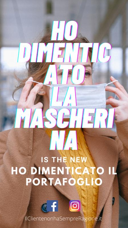 Ho Dimenticato la Mascherina is the new Ho Dimenticato il Portafoglio