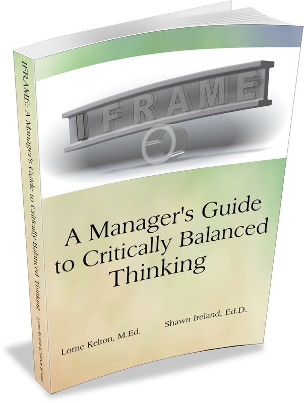 IFRAME: A Manager's Guide to Critically Balanced Thinking   (Paperback)