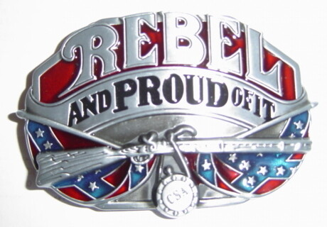 Rebel and Proud of It Belt Buckle