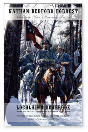 Nathan Bedford Forrest - Southern Hero Book