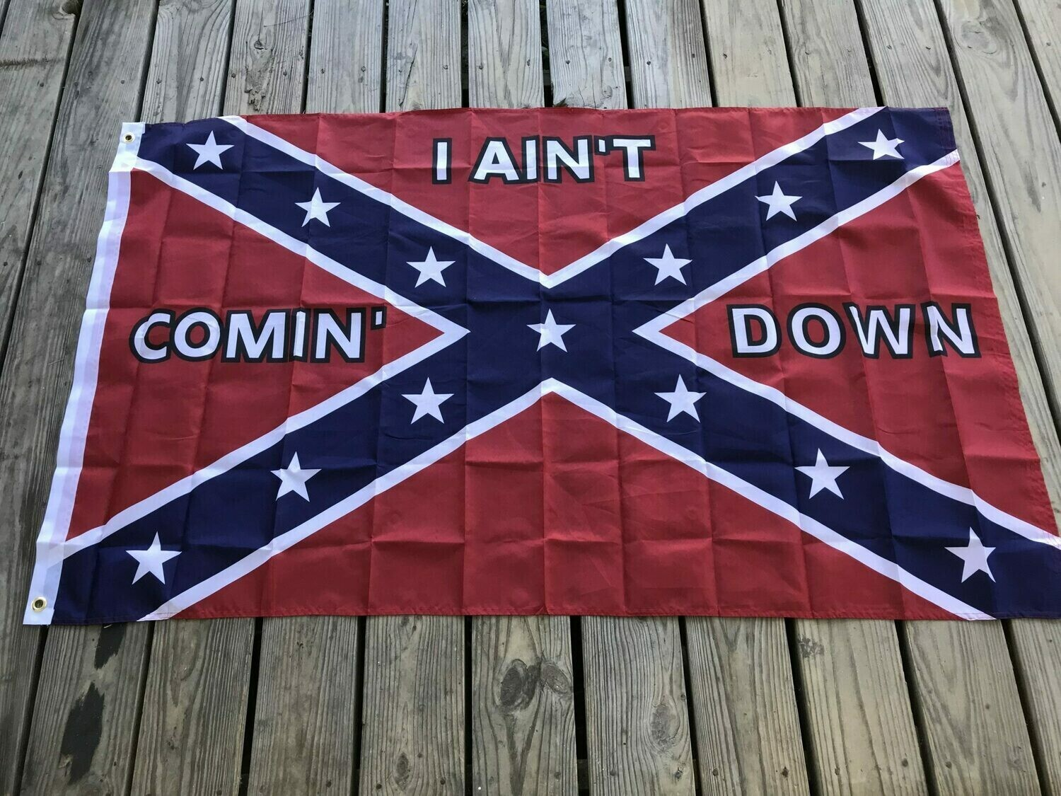 I Ain't Coming Down Flag