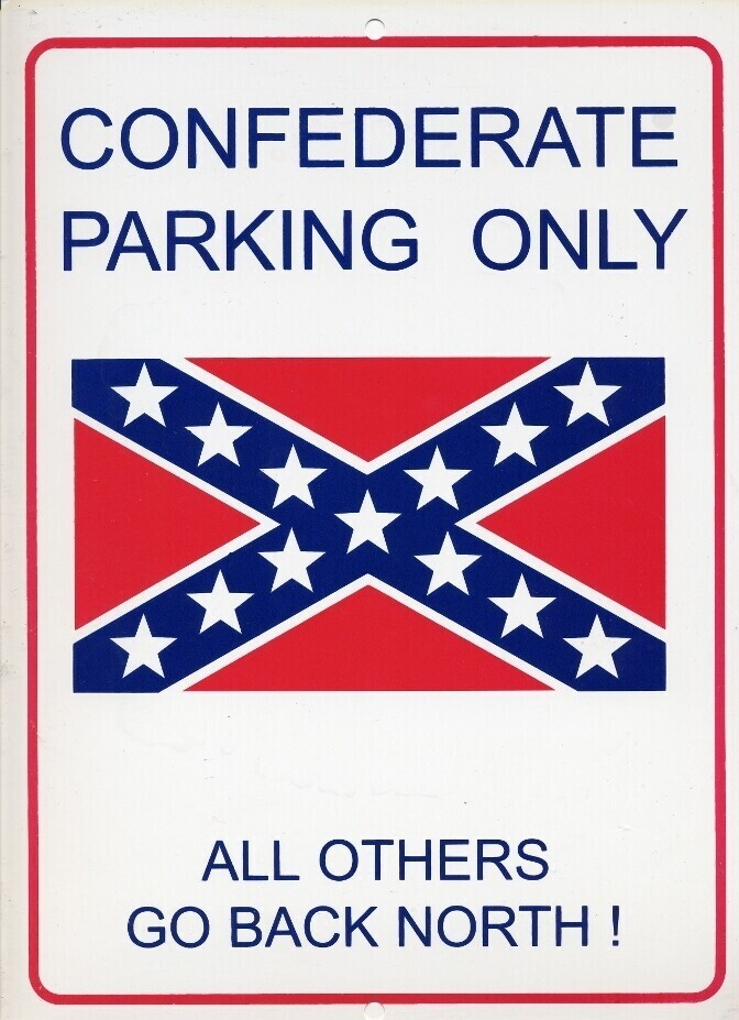 Confederate Parking Only Sign
