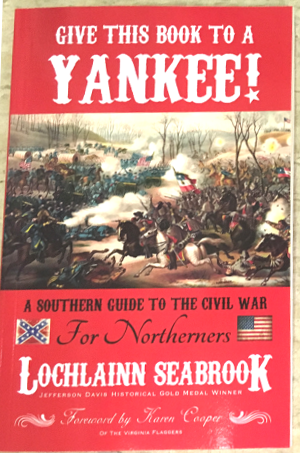 A Southern Guide To The Civil War For Northerners Book