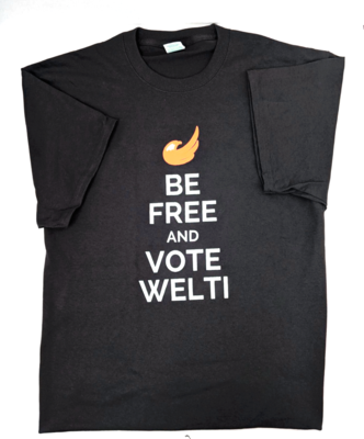 Be Free, Vote Welti T-Shirt