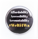 Anthony Welti Campaign Button (Slogan)