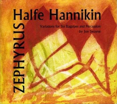 Zephyrus Halfe Hannikin Variations