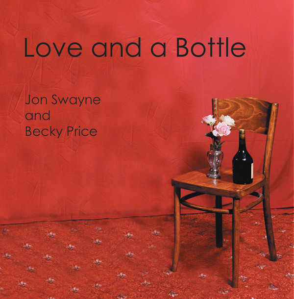 Love and a Bottle