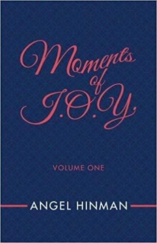 Moments Of J.O.Y. Vol. 1