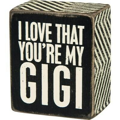 Box Sign - You're My Gigi