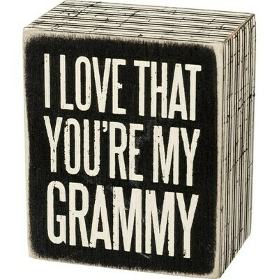 Box Sign - You're My Grammy
