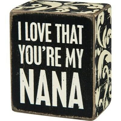 Box Sign - My Nana