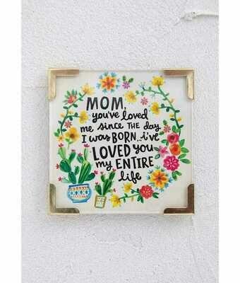 Corner Magnet Mom, You've Loved Me