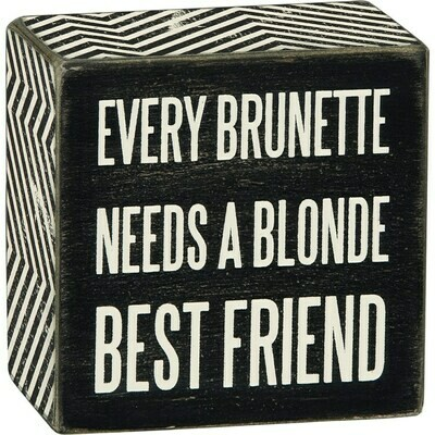 Box Sign - Every Brunette