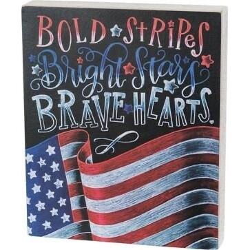 Box Sign - Bold Stripes Bright Stars Brave Hearts