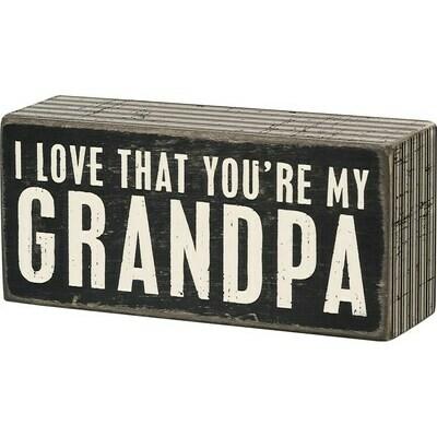 Box Sign - My Grandpa