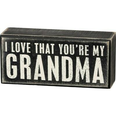 Box Sign - You're My Grandma