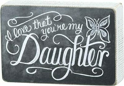 Chalk Sign - My Daughter