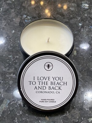 8oz Tin Candle - I Love You To The Beach And Back
