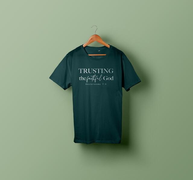 Trusting the Faithful God T-Shirt