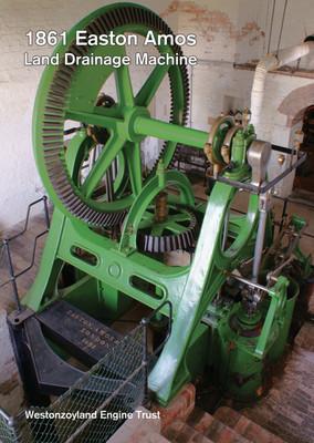 Easton Amos Drainage Machine >Westonzoyland Engine Trust [Paperback - A5]