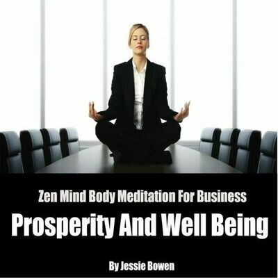 Zen Mind-Body Business Prosperity Meditation MP3 Download