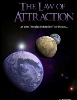 Law of Attraction Let Your Thoughts Determine Your Destiny