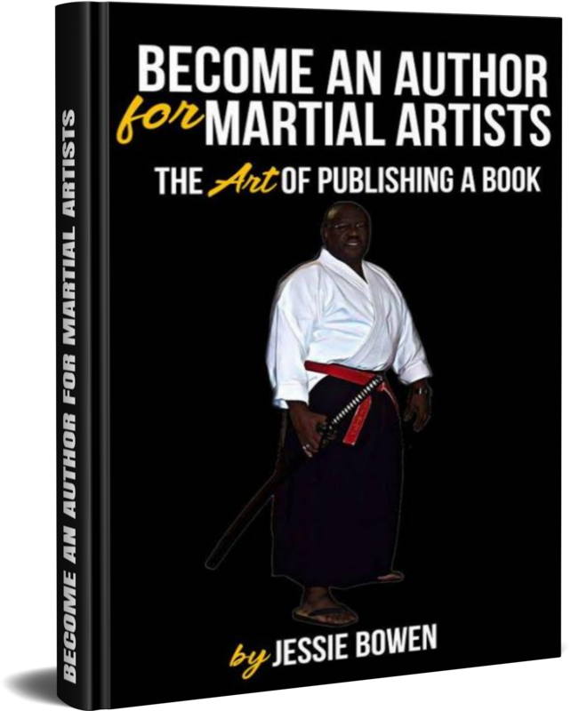 Become An Author for Martial Artist: The Art of Getting A Book Published