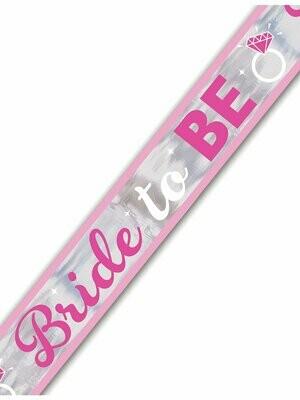 Foil banner bride to be 7,6cm