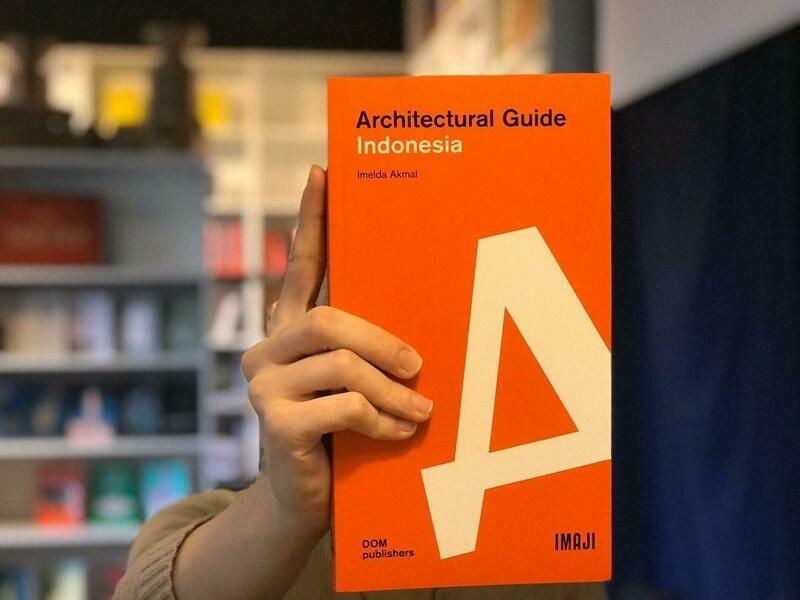 Индонезия. Архитектурный путеводитель (Английский)