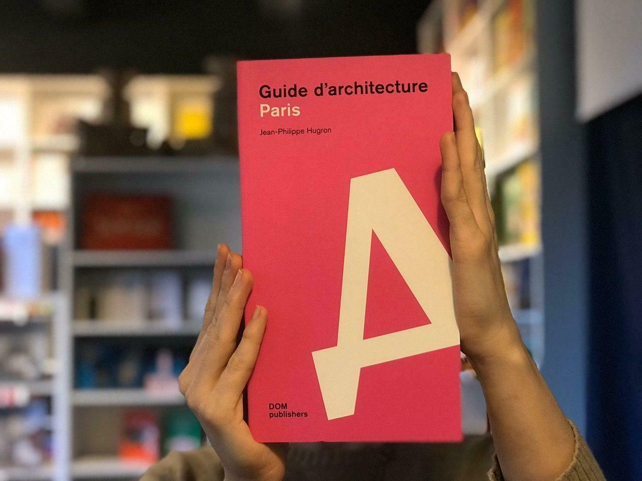 Париж. Архитектурный путеводитель (Французский)