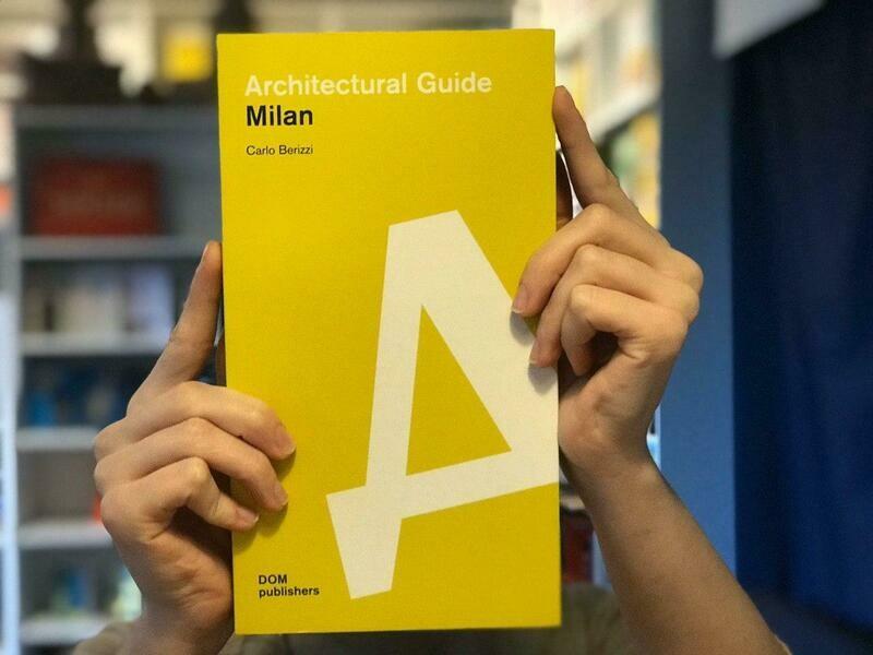 Милан. Архитектурный путеводитель (Английский)