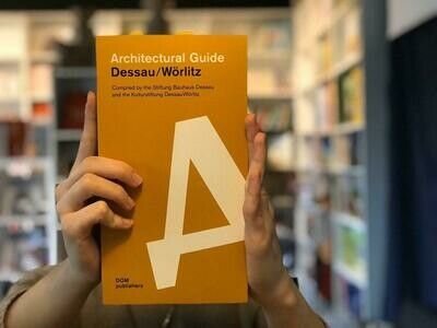 Дессау. Архитектурный путеводитель (Английский)