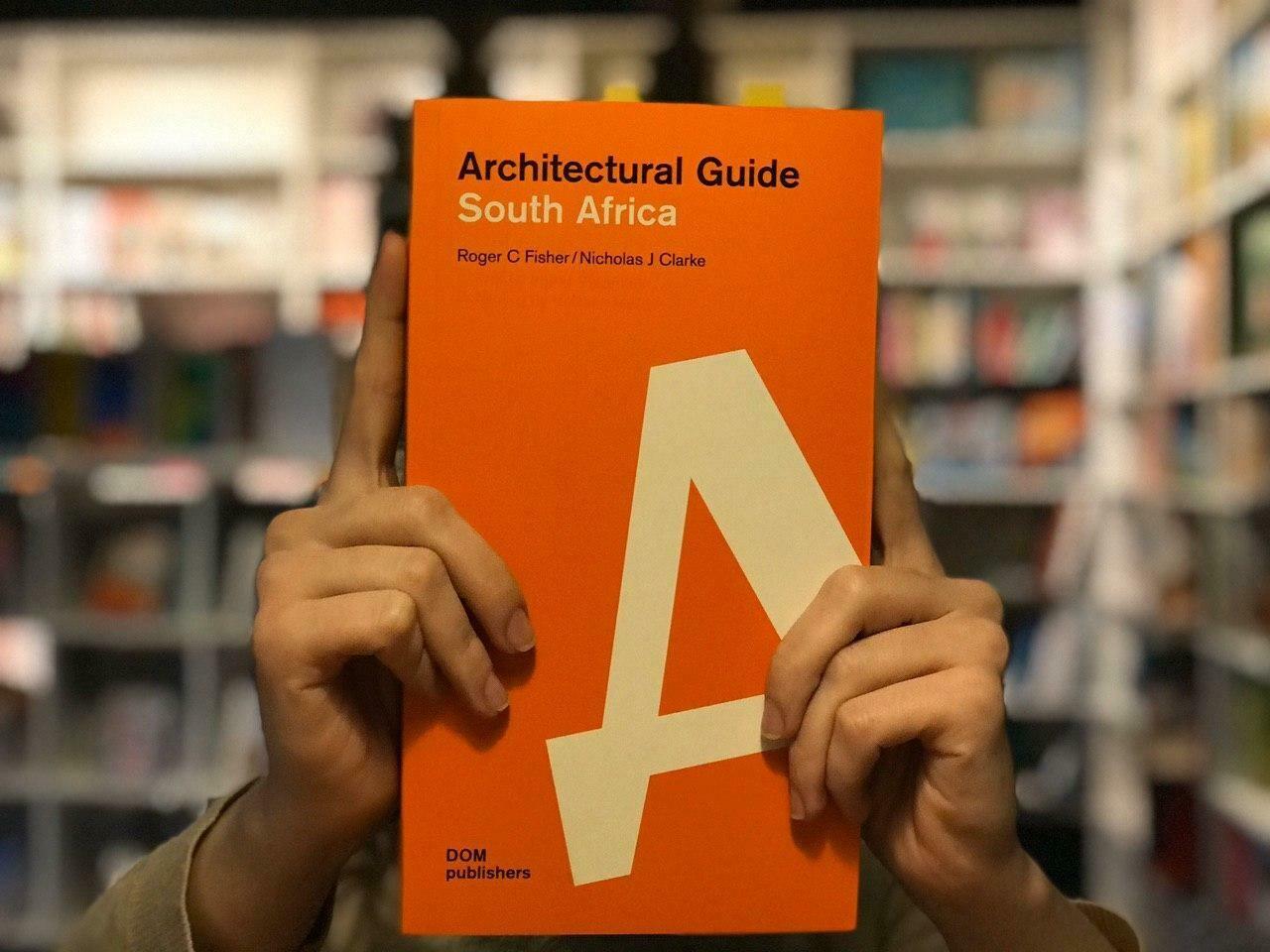 Южная Африка. Архитектурный путеводитель (Английский)