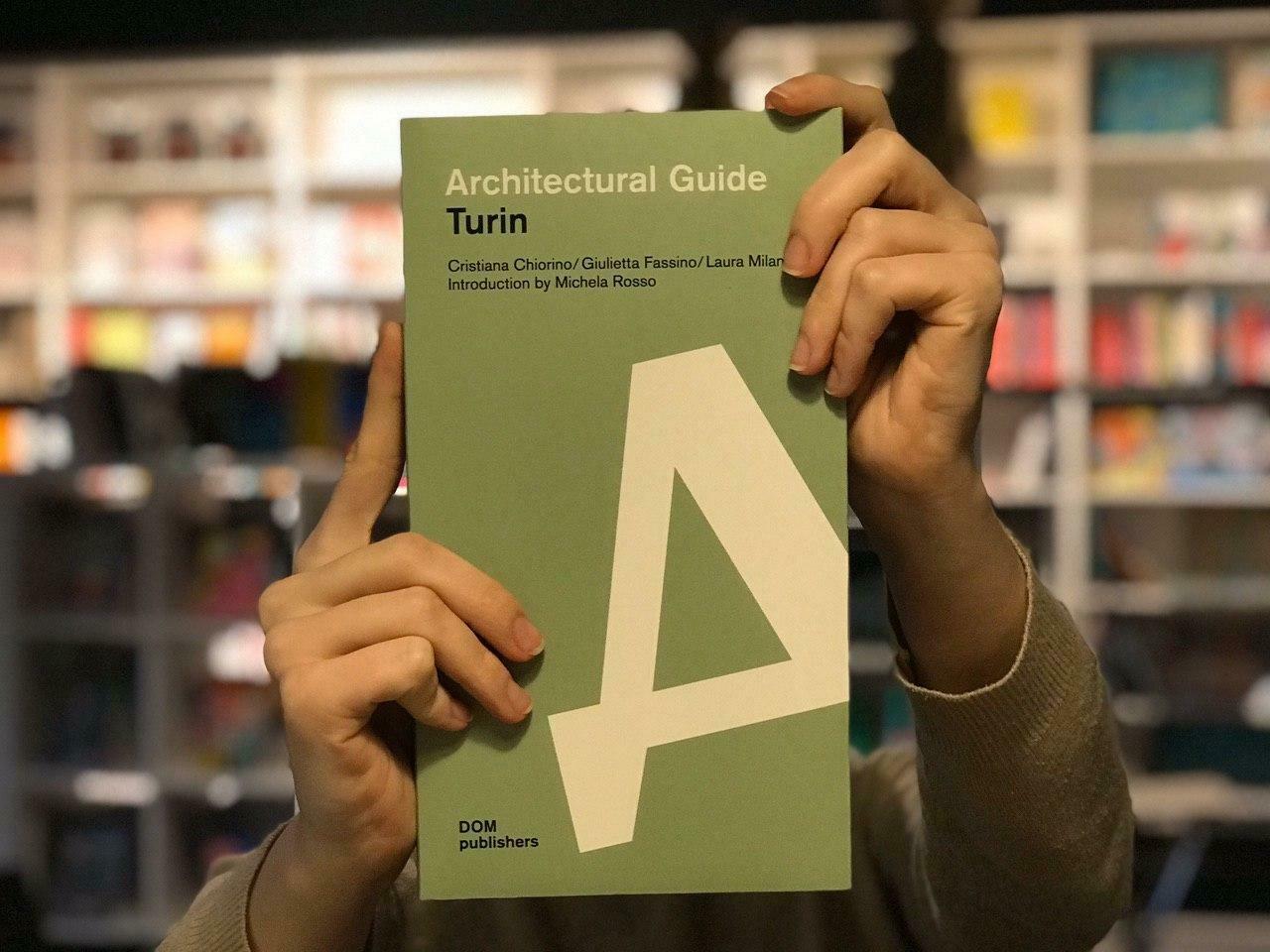 Турин. Архитектурный путеводитель (Английский)