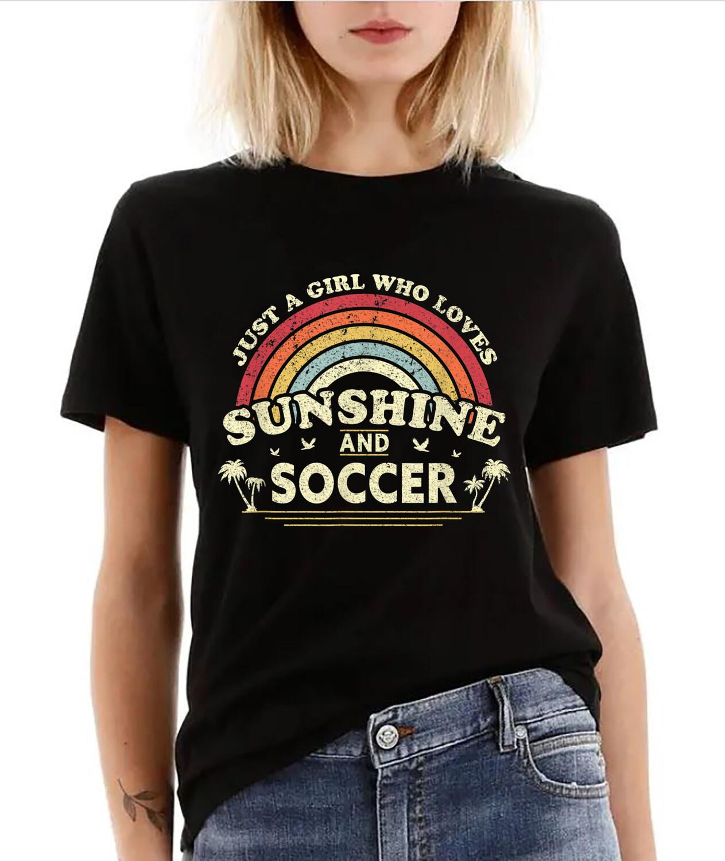 Soccer Shirt. Just A Girl Who Loves Sunshine And Soccer T-Shirt