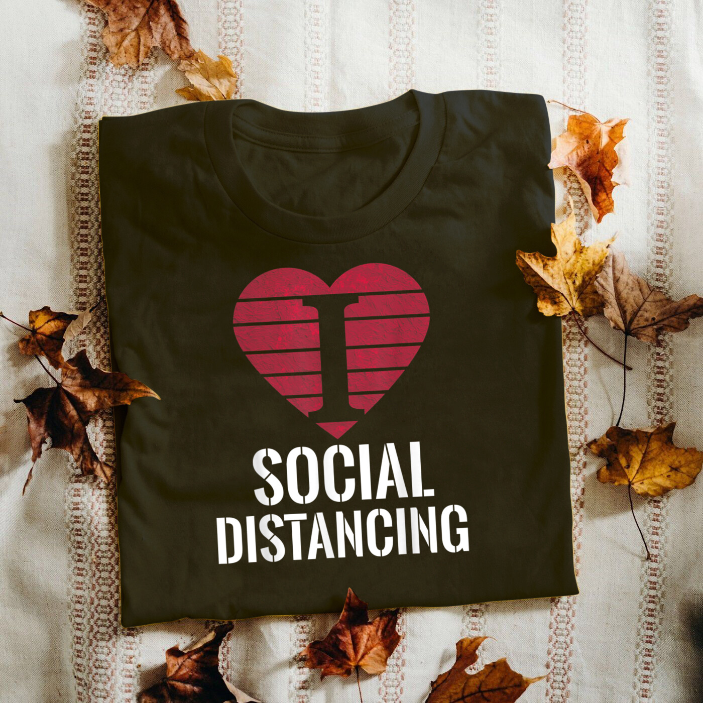 Quarantine shirt, I Love Social Distancing Shirt Anti-Social Vintage Heart T-Shirt,  Socially Awkward, Introverting Graduation Gift, high school gift, Short Sleeve Long Sleeve