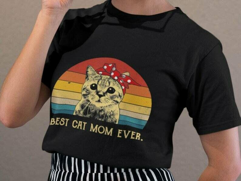 Best Cat Mom Ever, Cat Mom Shirt, Cat Lover Gift, Funny Cat, Animal Lover Shirt, Cat Owner, Gift For Mom, Cute Cat Shirt, Crazy Cat Lady