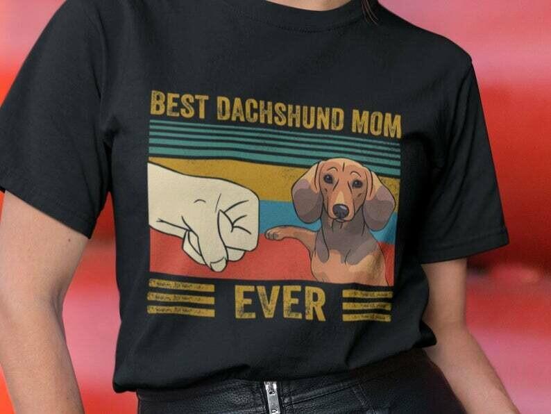 Best Dachshund Mom Ever Shirt, Dachshund Shirt, Dachshund Lover Gift, Dog Lover Shirt, Retro Dog Shirt, Vintage Dog Shirt, Retro Vintage