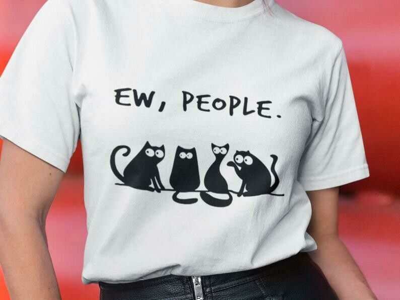 Ew People, Yelling At A Cat, Cat Lover Shirt, Confused Cat, Dinner Table, Crazy Cat Lady, Vegetarian Shirt, Cat Dinner