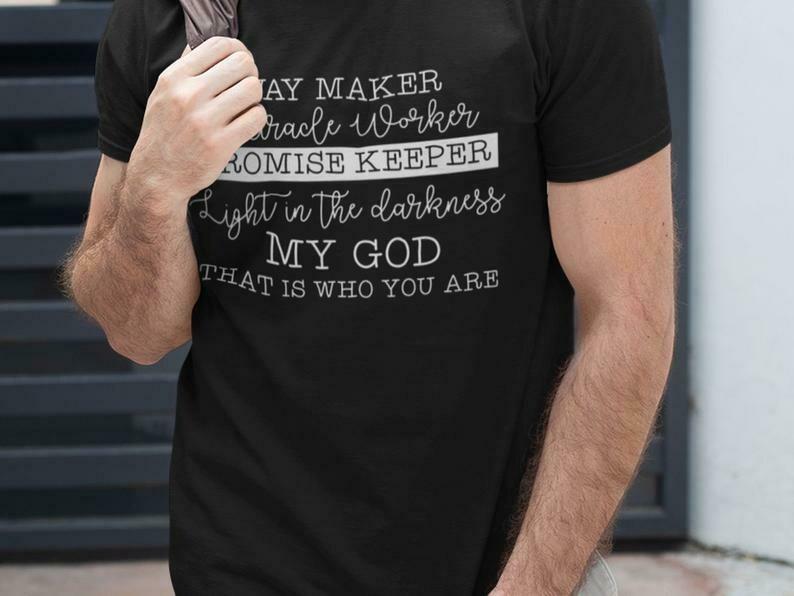Way Maker Miracle Worker Promise Keeper Shirt, Jesus Saves, Jesus Shirt, Religious Shirts, Church Shirts, Faith Shirt, I Love Jesus