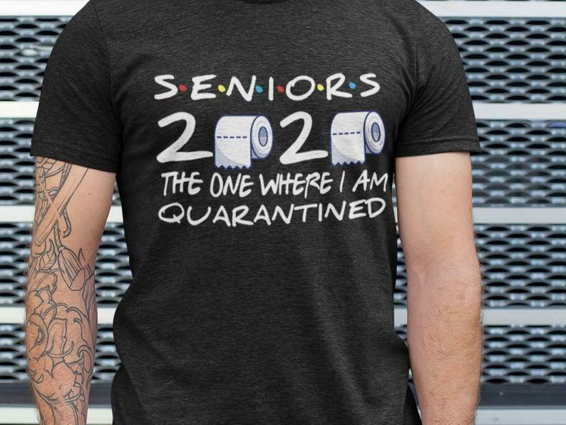 Class Of 2020 Graduation Senior Quarantine Shirt, Stay At Home Shirt, Socially Distant, Shirt Extender, Quarantine Shirt