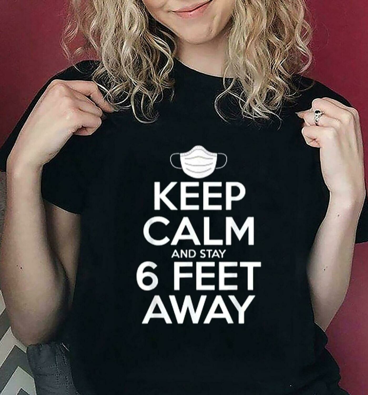 Keep Calm And Stay 6 Feet Away Svg Cut File T-Shirt Digital Download Clipart Cricut Silhouette  Motivational Sign Social Distancing svg