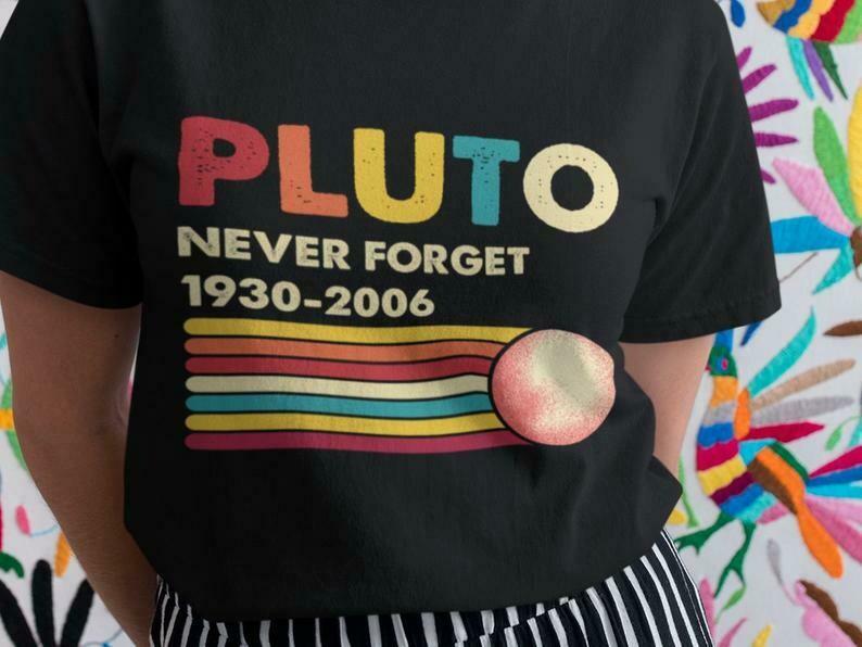Never Forget Pluto Planet Shirt, Pluto Planet, Never Forget Pluto, Pluto Is A Planet, Astronomy Shirt, Planet Shirt, Science Shirt