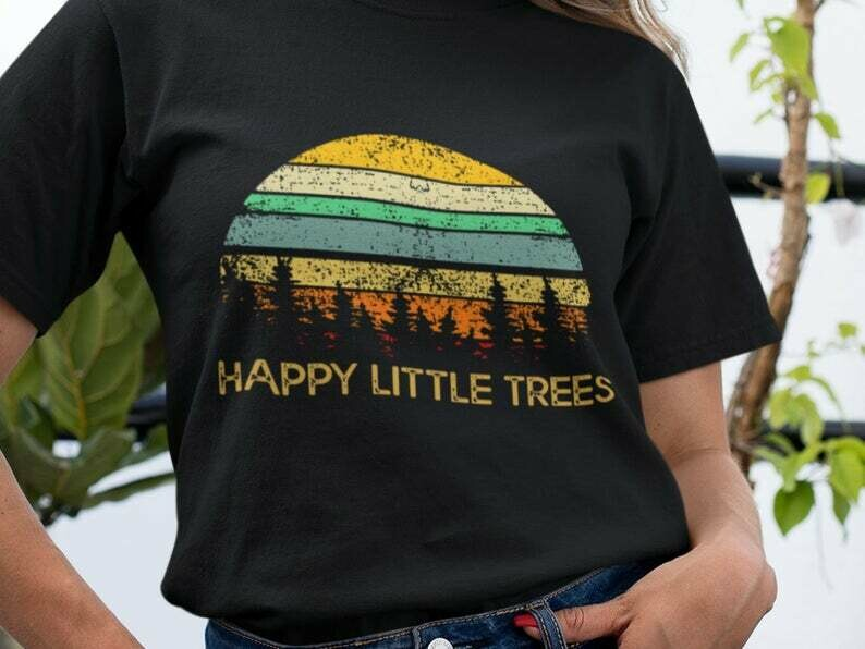 Happy Little Trees Shirt, Bob Ross Shirt, Happy Accidents, Happy Trees, Forest Shirt, Camping Shirt, Happy Camper Shirt, Adventure Shirt