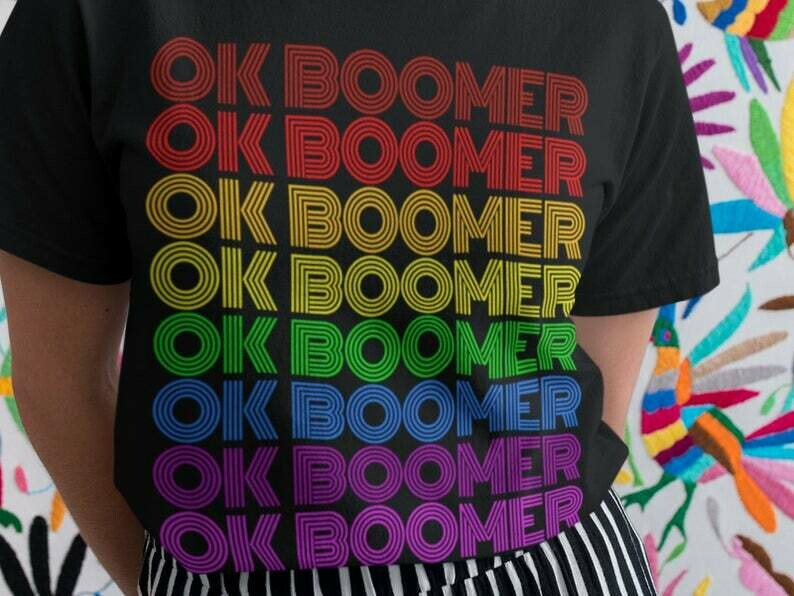 Ok Boomer Shirt, Baby Boomer, Hoodie, Gay Pride, Funny, Rainbow Pride, Humor Milennial, Fun Joke Present ,Trending, Tik Tok, Lgbtq, Print