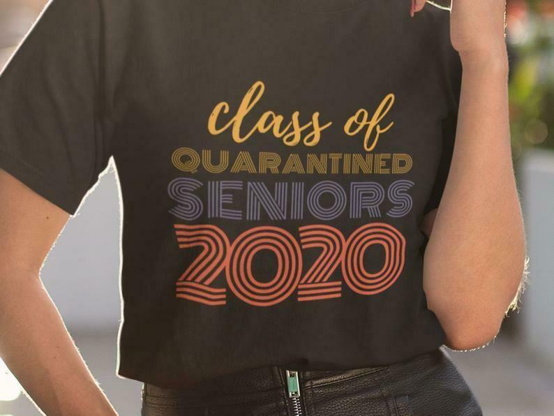 Class Of 2020 Quarantined Shirt, Stay At Home Shirt, Socially Distant, Shirt Extender, Quarantine Shirt, Introvert Shirt, Germs Shirt