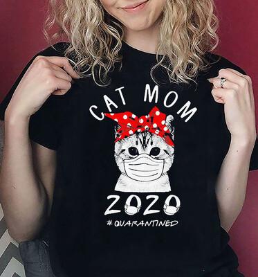 Cat Mom face 2021 #quarantined shirt, cat shirt Cat lover gift shirt, Cat Mama Shirt, Cat Mom #quarantined shirt